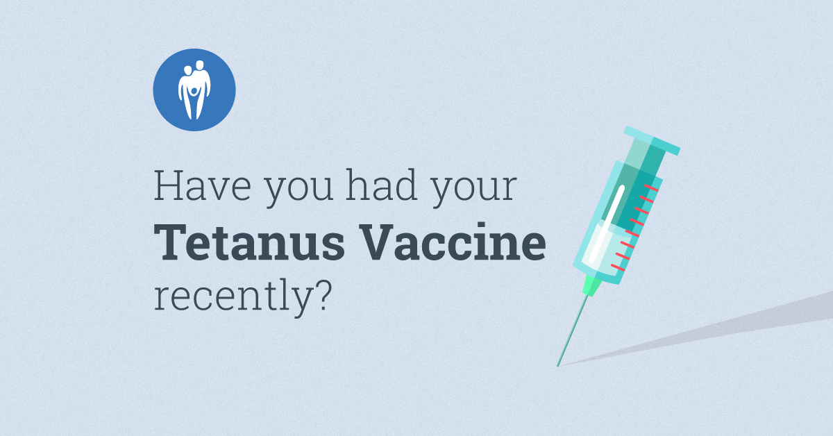 Have You Had Your Tetanus Vaccine Recently?